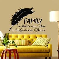 Wall Decals Vinyl Decal Sticker Family Quote Link to Our Past Bridge to Our Future Feather Art Home Interior Design Living Room Decor