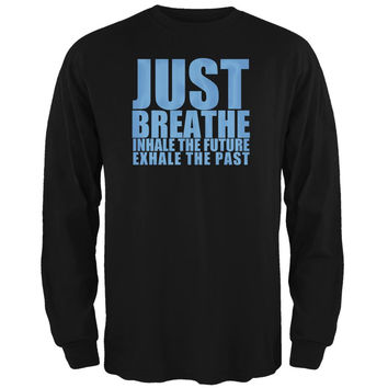 Just Breath Meditation Inspiration Black Adult Long Sleeve T-Shirt