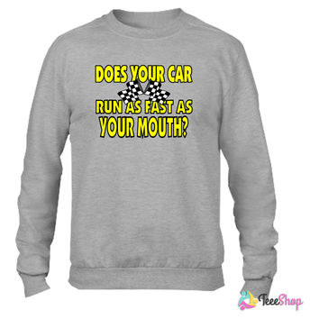 Funny Racing Saying Crewneck sweatshirtt