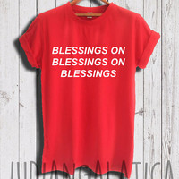 blessed shirt big sean tshirt blessings on blessings shirt drake tshirt drizzy tshirt drake shirts unisex size