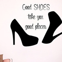 Wall Decals Vinyl Decal Sticker Beauty Shop Quote Good Shoes Take You Good Places Interior Design Mural Girl Bedroom Living Room Decor KT155 - Edit Listing - Etsy