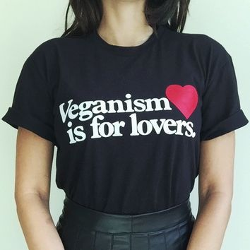 Veganism is for lovers T-shirt
