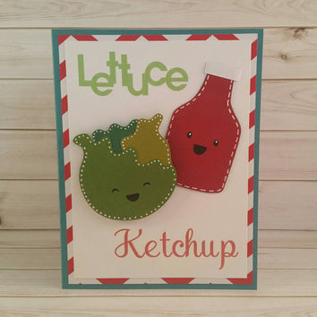 Cute Food Card, Handmade Greeting Card, Lettuce Ketchup, Let's Catch Up, Just Because Card,  Thinking Of You Card, I've Bean Thinking Of You