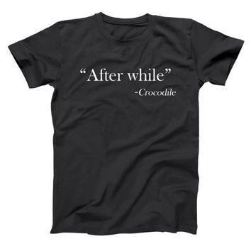 After While - Crocodile Men's T-Shirt