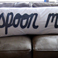 Customizable Spoon Me Body Pillow Extra Large Pillow