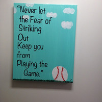 Baseball Canvas Quote Hand painted(16x20)