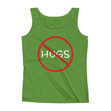 No Hugs Don't Touch Me Introvert Personal Space PSA Ladies' Tank Top