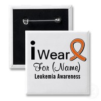 Customizable I Wear a Leukemia Ribbon Buttons from Zazzle.com