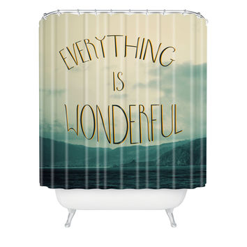 Chelsea Victoria Everything Is Wonderful Shower Curtain