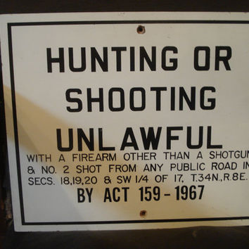 Vintage Sign, Hunting Sign, Conservation Sign