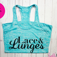 Women's Workout Tank. Lace and Lunges Tank Top. Sweating for the Wedding Tank. Woman's Running Tank. Running Tank. Crossfit Tank Top.