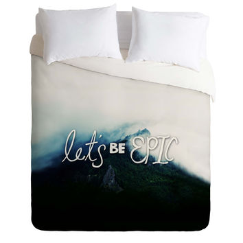 Leah Flores Lets Be Epic Duvet Cover