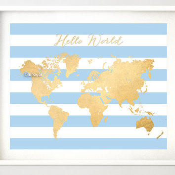 "10x8"" 20x16"" Printable world map, vintage faux gold foil map, ""Hello World"", white & blue stripes, baby boy nursery, newborn gift - map034 G"