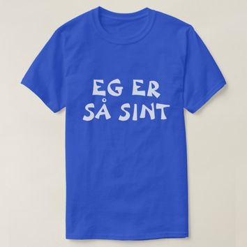 I'm so angry in Norwegian blue T-Shirt