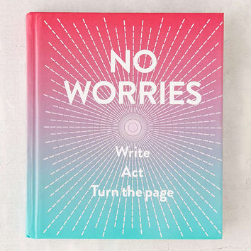 No Worries: A Guided Journal By Robie Rogge & Dian Smith - Urban Outfitters