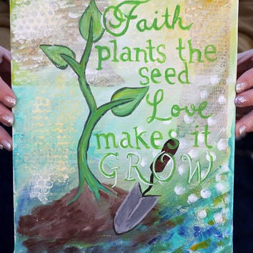 Garden painting - Garden quote - Spring painting - Green - Mixed Media Art - Canvas
