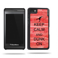 Keep Calm And Dunk On Red Wood Blackberry Z10 Case - For Blackberry Z10