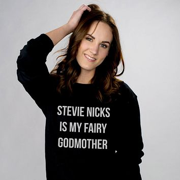 Stevie Nicks is my Fairy Godmother Crewneck Sweatshirt