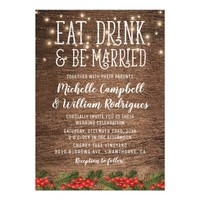 Rustic Winter Eat Drink and be Married Wedding Card