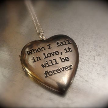 When I Fall in Love it Will Be Forever Jane Austen Heart Locket Necklace