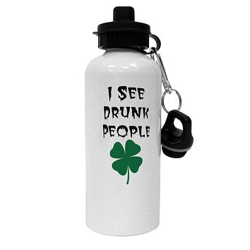 I See Drunk People Funny Aluminum 600ml Water Bottle by TooLoud