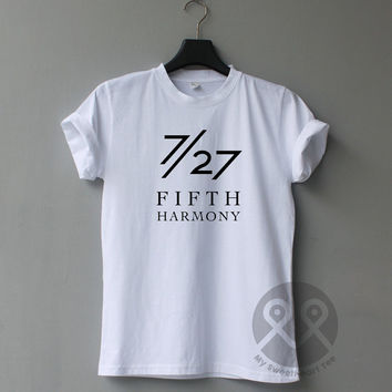 7/27 Fifth Harmony Shirt, Fifth Harmony Concert ,Singer Tumblr Shirt, unisex t shirt Size S to XL