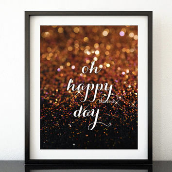 """Quote printable """"Oh happy day"""" inspirational quote print, coral and purple glitter, gold sparkle, copper bokeh effect, gold wall art -gp078"""
