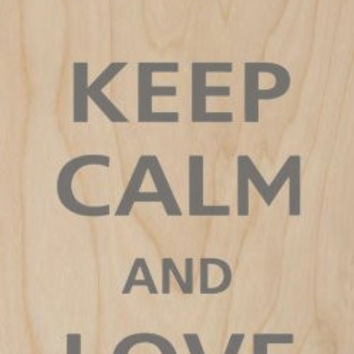 'Keep Calm and Love Math' Pi Symbol - Plywood Wood Print Poster Wall Art