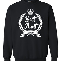 Best Aunt Ever Crewneck Sweatshirt