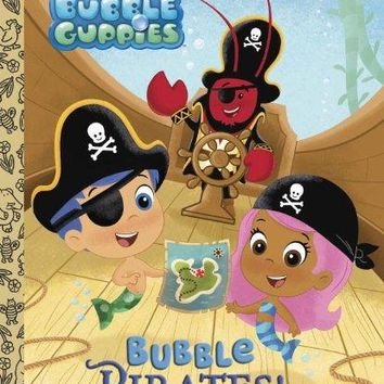 Bubble Pirates! (Little Golden Books)