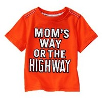Mom's Way Or The Highway Tee