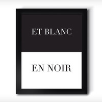 Et Blanc. En Noir- french- black and white-Fashion Quote. Fashion art  poster Typography Print modern Home decor fashionista Chanel