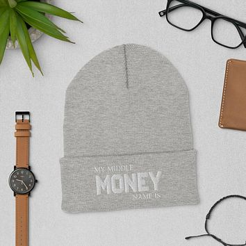 """""""MONEY IS MY MIDDLE NAME""""  Positive Motivational & Inspiring Quote Embroidery Cuffed Beanie"""