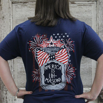 America is Uh-Mason - Mason Jar Tee