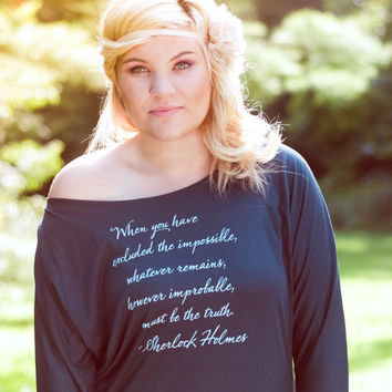 Sherlock Holmes Long Sleeve Literary Quote Shirt - Sir Arthur Conan Doyle Quote Book Shirt - Women's Flowy Dolman Sleeve