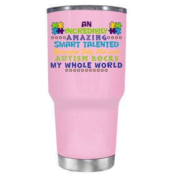 TREK An Amazing Smart Talented Kid with Autism on Pretty Pink 30 oz Tumbler Cup