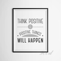 Think Positive Inspiration Quote Canvas Art Print Painting Poster,  Wall Pictures for Home Decoration,  FA317
