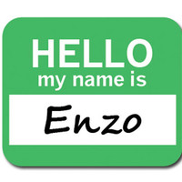 Enzo Hello My Name Is Mouse Pad