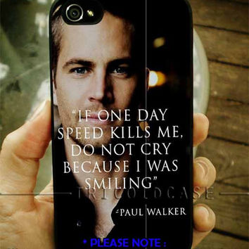 Paul Walker quotes iPhone Case And Samsung Galaxy Case