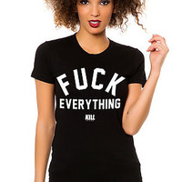 The F*ck Everything Tee in Black