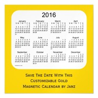 2016 Gold Calendar by Janz 5 x 5 Magnet Magnetic Invitations