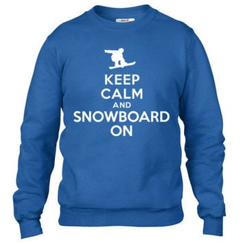 Keep calm and snowboard on Crewneck sweatshirt