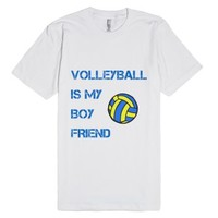 Volleyball Is my Boyfriend-Unisex White T-Shirt