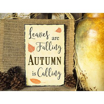 Handmade and Customizable Slate Home Sign - Leaves are Falling
