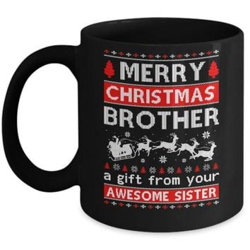 DCKIJ3 Merry Christmas Brother A Gift From Your Sister Sweater Mug