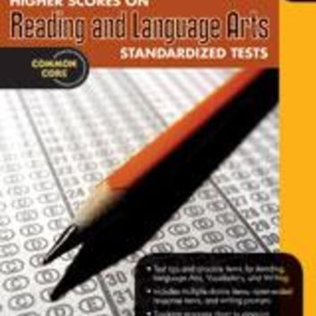 Higher Scores on Standardized Test for Reading & Language Arts Reproducible Grade 5