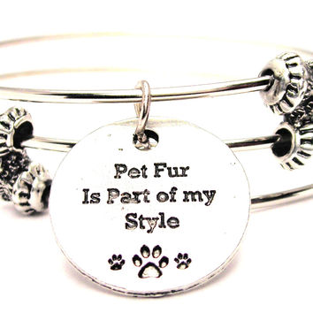 Pet Fur Is Part Of My Style Triple Style Expandable Bangle Bracelet