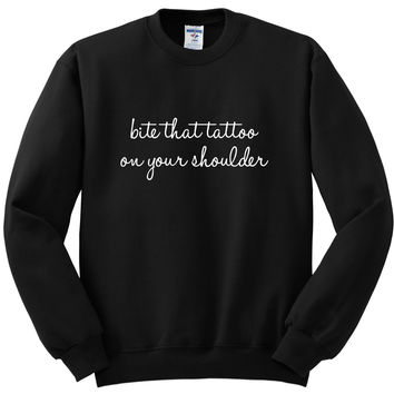 "The Chainsmokers / Halsey ""Closer - Bite that tattoo on your shoulder."" Crewneck Sweatshirt"