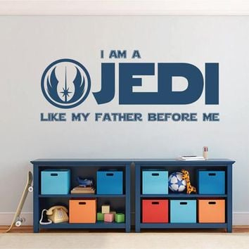ik2200 Wall Decal Sticker I Am a Jedi Like My Father Before Me Star Wars room
