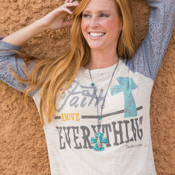 Faith Above Everything Burnout Shirt